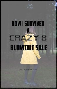 How-I-Survived-A-Crazy-8-Blowout-Sale