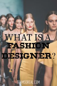 What-Is-A-Fashion-Designer