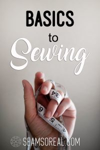 What are the basics to sewing