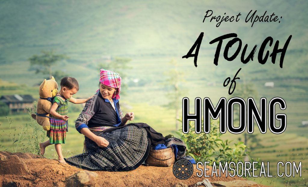 Project Update: A touch of Hmong
