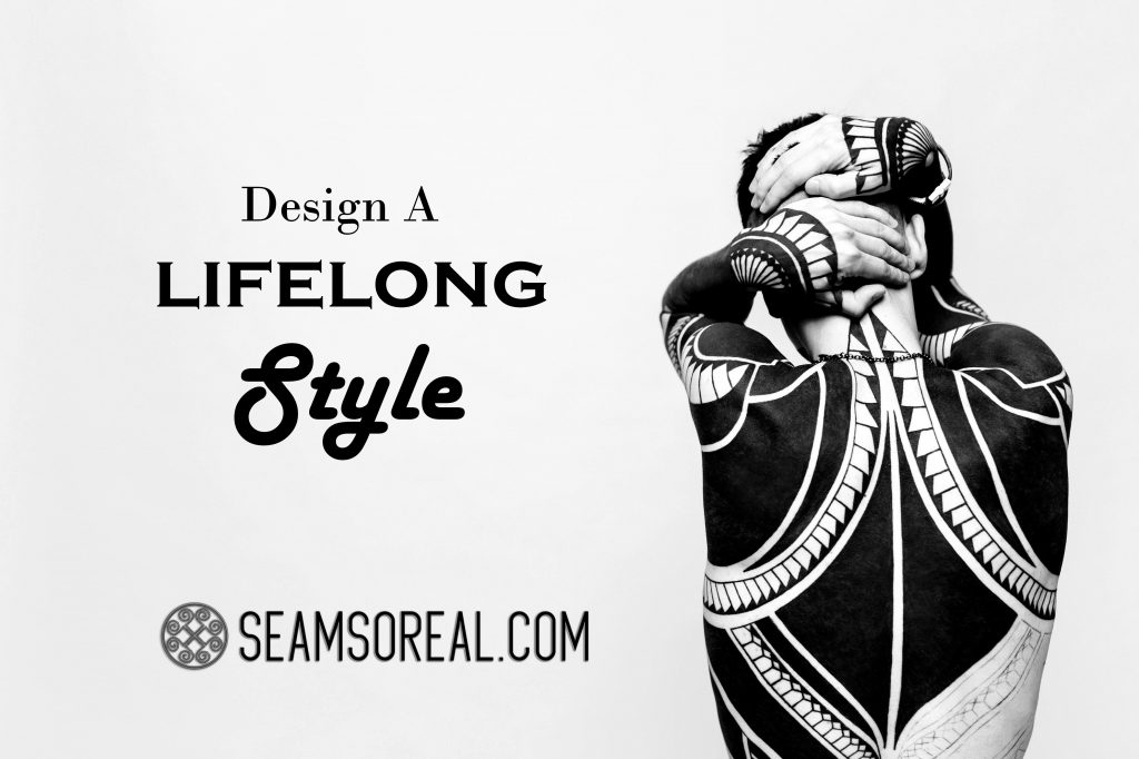 Design A lifelong Style